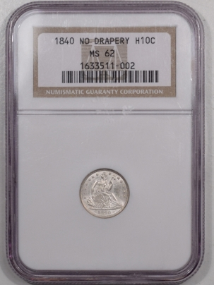 Liberty Seated Half Dimes 1840 SEATED LIBERTY HALF DIME – NO DRAPERY – NGC MS-62 FLASHY & NICE!