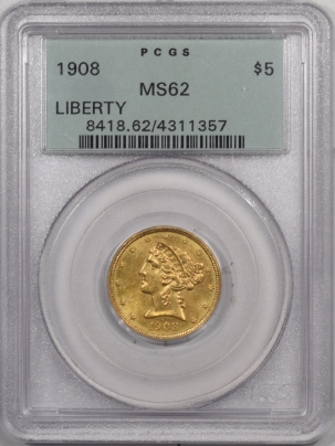 $5 1908 $5 LIBERTY HEAD GOLD – PCGS MS-62 PREMIUM QUALITY! LOOKS 63+ OGH!