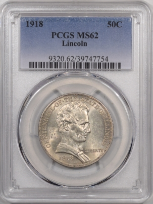 New Certified Coins 1918 LINCOLN COMMEMORATIVE HALF DOLLAR – PCGS MS-62