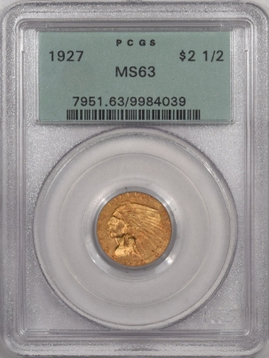 $2.50 1927 $2.50 INDIAN HEAD GOLD – PCGS MS-63 PREMIUM QUALITY! MS-64 QUALITY! OGH