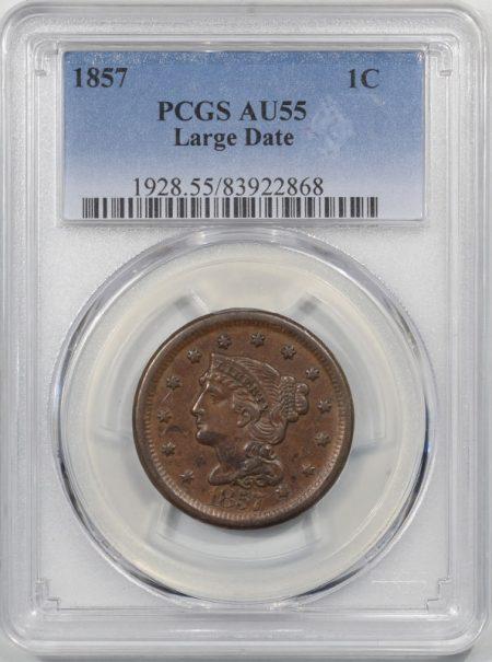 Braided Hair Large Cents 1857 BRAIDED HAIR CENT – LARGE DATE PCGS AU-55