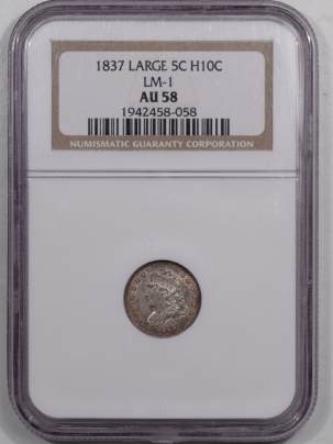 Capped Bust Half Dimes 1837 CAPPED BUST HALF DIME – LARGE LM-1 – NGC AU-58 FRESH PQ! AND SEMI PL